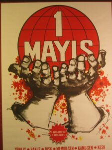 A Turkish May Day poster from 2010. It was the first May Day rally officially allowed by the Turkish government since 1977.